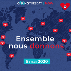 Giving Tuesday Now - ensemble nous donnons
