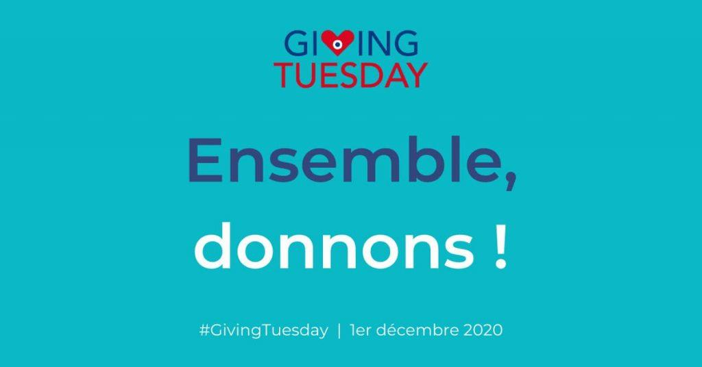 Ensemble donnons - giving Tuesday 2020