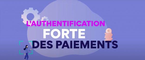 authentification forte des paiements - vidéo banque de France